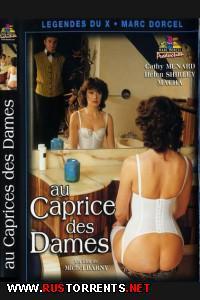 Постер:Marc Dorcel - Женское Непостоянство / Au Caprice Des Dames