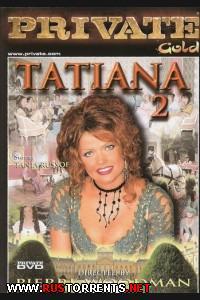 Private - Private Gold #27: Татьяна - Часть 2 | Private - Private Gold #27 / Tatiana #2
