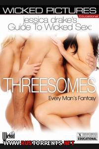 Постер:Джессика Дрейк Руководство для Wicked Sex: Секс Втроем - фантазии каждого мужика
