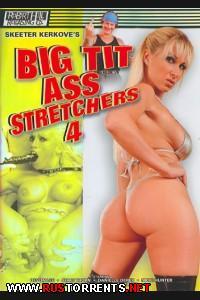 Суй промеж огромных грудей и в задницы 4 | Big Tit Ass Stretchers 4