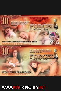Постер:[ForcedToProstitute.com] Принуждение к проституции и отработка долгов (145 клипов)