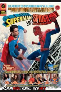 СуперМэн против Человека-Паука: ПорноПародия | Superman Vs. Spiderman XXX: A Porn Parody