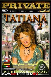 Татьяна 2 | Private Gold 27 - Tatiana 2