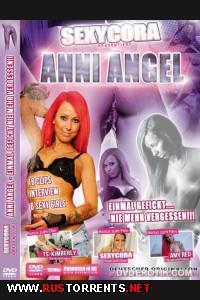 Anni Angel: Оттраханная однажды не забудет этого никогда | Anni Angel: Einmal Gefickt nie Mehr Vergessen