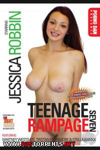 Подростковые Волнения 7 | Teenage Rampage 7