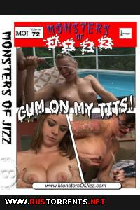 Монстры Кончины #72 - Кончи на мои сиськи  | Monsters of Jizz #72 - Cum On My Tits