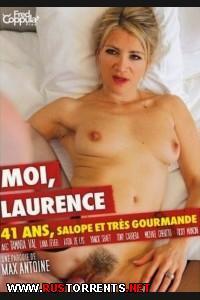 Лоуренс, мне 41 год, и я очень жадная сука    Moi Laurence 41 ans Salope et Tres Gourmande