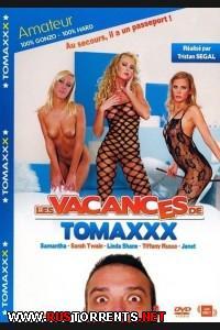 �������� Tomaxxx | Les Vacances De Tomaxxx