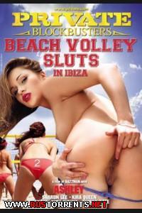Пляжный волейбол шлюх на Ибице / Private Blockbusters: Beach Volley Sluts in Ibiza |