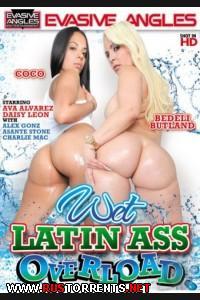 Влажные латинские перегруженные задницы | Wet Latin Ass Overload