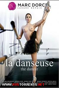 Танцовщица | La Danseuse / The Dancer