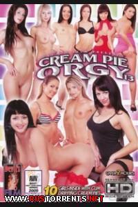 Спермо - вечеринка 13 | Cream Pie Orgy 13