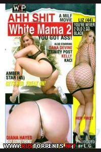 Ахх Белая Мама #2 | Ahh Shit White Mama #2