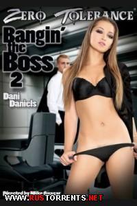 Bangin' The Boss #2 / ��������� ����� # 2 |