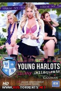 Молодые Шлюшки: Бесстыжие Преступницы | Young Harlots: Slutty Delinquents