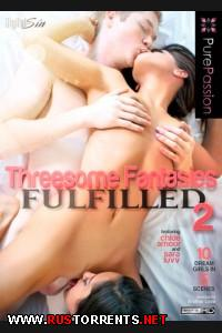 Threesome Fantasies Fulfilled 2 | Threesome Fantasies Fulfilled 2