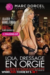������������� ����� ���� | Lola, Dressage en orgie