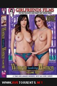 Женщины В Поисках Женщин #103 | Women Seeking Women #103