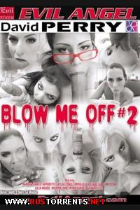 ������ � ���� #2 | Blow Me Off #2