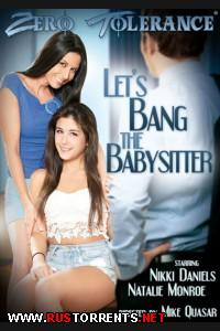 Давай Трахнем Нянечку | Let s Bang the Babysitter