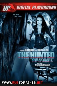 ��������� - ����� ������� | The Hunted - City of Angels