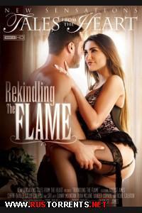 Вновь Разжечь Огонь | Rekindling The Flame