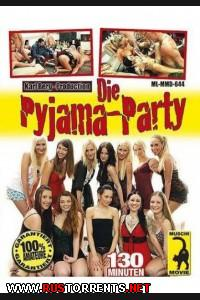 Пижамная оргия | Die Pyjama Party
