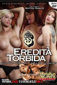 Сомнительное Наследство | Eredita Torbida