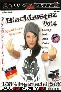 Чёрный кризис #4    Blackbustaz #4