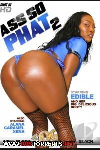 ����� ������� ������� #2 | Ass So Phat #2