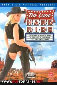 Долгая Трудная Поездка   The Long Hard Ride