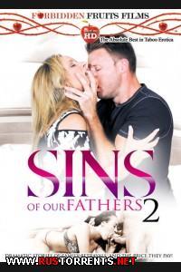 Грехи наших отцов 2 | Sins Of Our Fathers 2