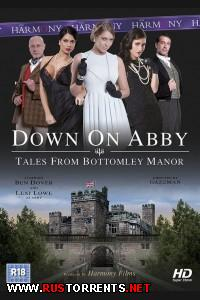 ���� �� ���� - �������� �� �������� Bottomley | Down On Abby - Tales From Bottomley Manor