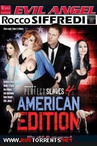 Прекрасные рабыни Рокко 4: Американская версия | Rocco's Perfect Slaves 4: American Edition