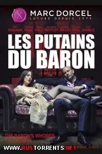 Шлюхи Барона | Les Putains du Baron / The Baron's Whores