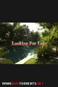 В поисках любви | Looking For Love