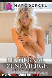 Lola Reve, Le Journal d'une Vierge / Дневник Девственницы |