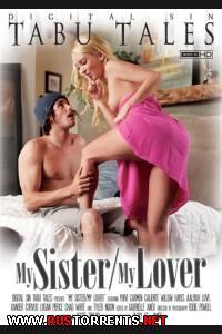 ��� ������, ��� ��������� | My Sister My Lover