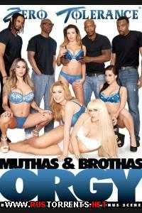 Muthas and Brothas Orgy / ����� ����� � ������� |