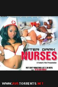 Негритянские медсёсты | After Dark Nurses Aryana Starr, Luscious Louis, Staci Adams, Tyler Knight, Ethan Hunt, Nat Turner, Baby Cakes, Rock The Icon, Candice Nichole