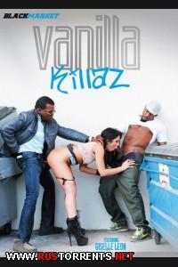 **Эксклюзив** | Vanilla Killaz