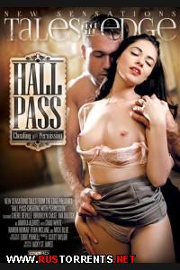 ���������� ������: ������ � ���������� | Hall Pass: Cheating With Permission
