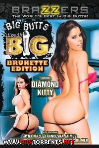 ������� ������� ����� �������: �������� | Big Butts Like It Big: Brunette Edition