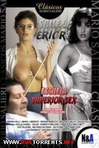 Высшая Школа Секса | Escuela Superior Sex