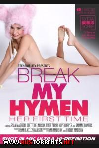 Разорви Мою Девственную Плеву: Ее Первый Раз | Break My Hymen: Her First Time