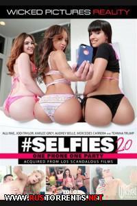 Селфи 2.0 | Selfies 2.0
