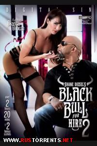 Shane Diesels Black Bull For Hire 2 / ���� ������ ������ ��� For Hire 2 |