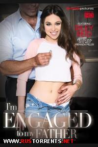 � ���������� � ���� ����� | I'm Engaged To My Father