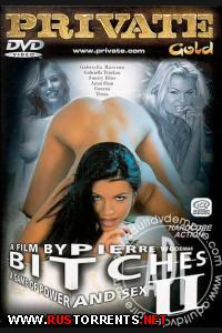 Сучки 2 | Private Gold 48. Bitches 2
