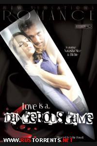 Постер:Любовь Опасная Игра